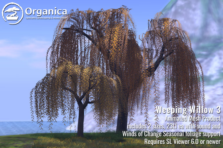 Animesh Hits Organica - Weeping Willow Trees Now Available!
